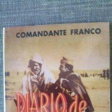 Militaria: FRANCO. COMANDANTE FRANCO. DIARIO DE UNA BANDERA. Lote 220086028