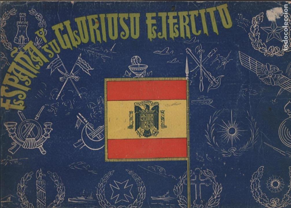 ESPAÑA Y SU GLORIOSO EJERCITO,- NOTICIAS Y PARTES OFICIALES DE GUERRA-1936-1939- MAS DE 160 PAG. (Militar - Guerra Civil Española)