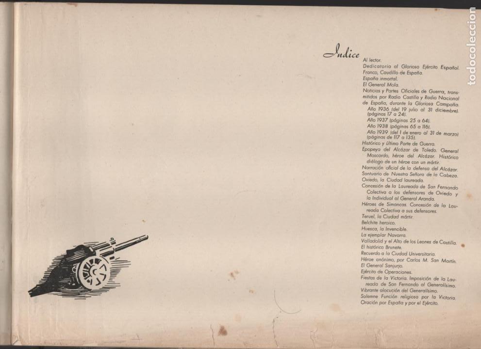 Militaria: ESPAÑA Y SU GLORIOSO EJERCITO,- NOTICIAS Y PARTES OFICIALES DE GUERRA-1936-1939- MAS DE 160 PAG. - Foto 17 - 221762632