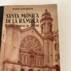 Militaria: SANTA MÒNICA DE LA RAMBLA Y OTRAS PÁGINAS DE SANGRE, GUERRA CIVIL, LIBRO. Lote 222451242