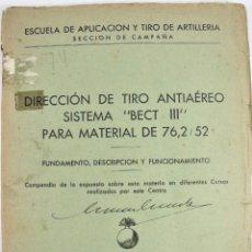 Militaria: DIRECCION DE TIRO ANTIAEREO SISTEMA BECT III PARA 76,2/52 USADA EN LA GUERRA CIVIL ESPAÑOLA Y 2ª GM. Lote 222880006