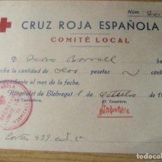 Militaria: ANTIGUO RECIBO DE LA CRUZ ROJA . COMITÉ LOCAL HOSPITALET DE LLOBREGAT OCTUBRE 1936 GUERRA CIVIL. Lote 223036517