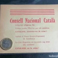 Militaria: GUERRA CIVIL ,PANFLETO,OCTAVILLA REVOLUCIONARIA CONSELL NACIONAL CATALA ,GUERRA CIVIL. Lote 223321966