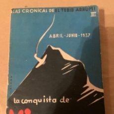 Militaria: LA CONQUISTA DE VIZCAYA, ABRIL-JUNIO-1937, GUERRA CIVIL ESPAÑOLA, LIBRO. Lote 224093062