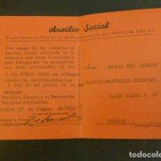 Militaria: BURGOS GUERRA CIVIL 1938 TARJETA AUXILIO SOCIAL NEGOCIADO SALVOCONDUCTOS. Lote 224393465