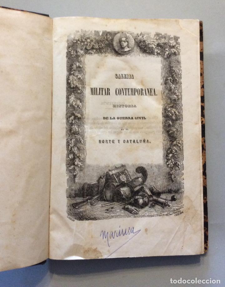 Militaria: HISTORIA DE GUERRA CIVIL GALERIA MILITAR CONTEMPORANEA AÑO 1846 - (2vol.enc.) - Foto 2 - 225190770
