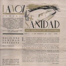 Militaria: LA VOZ DE SANIDAD, REPUBLICA- DEL EJERCITO EN MANIOBRAS- AÑO I , Nº 1 - FEBRERO 1938,- 12 PAGINAS,. Lote 226789640