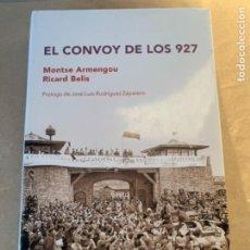Militaria: EL CONVOY DE LOS 927, LIBRO DE GUERRA CIVIL ESPAÑOLA Y SEGUNDA GUERRA. Lote 226848255