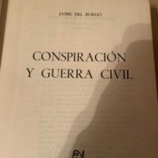 Militaria: CONSPIRACIÓN Y GUERRA CIVIL. Lote 226879835