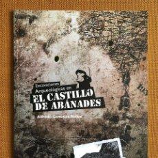 Militaria: LIBRO. EXCAVACIONES ARQUEOLÓGICAS CSIC. RUIBAL. GUERRA CIVIL ESPAÑOLA. GUADALAJARA. ESPAÑA. Lote 230587140