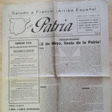 Militaria: GUERRA CIVIL, DIARIO PATRIA, HUESCA, 02.05.1937, PARTE DE GUERRA, LIBERACION BERMEO,, ETC..4 PAGINAS. Lote 232117505