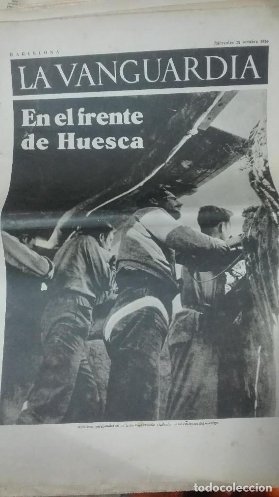 LA VANGUARDIA. REPUBLICA. EN EL FRENTE DE HUESCA. NOTAS GRAFICAS. 4 PAGINAS. 28 DE OCT DE 1936. (Militar - Guerra Civil Española)