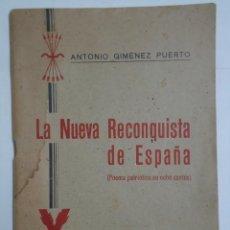 Militaria: LIBRO LA NUEVA RECONQUISTA DE ESPAÑA. AÑO 1939. Lote 235582445