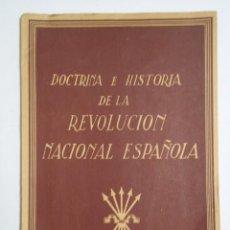Militaria: LIBRO DOCTRINA E HISTORIA DE LA REVOLUCION NACIONAL ESPAÑOLA. AÑO 1939. Lote 235584480