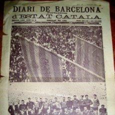 Militaria: DIARI DE BARCELONA ESTAT CATALÀ Nº 211 1936 GUERRA CIVIL . PARTIDO FUTBOL SELECCIÓ CATALANA Y BARÇA. Lote 235844040