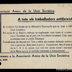 Militaria: L35-41 GUERRA CIVIL PANFLETO DE LA ASSOCIACIO AMICS DE LA UNIO SOVIETICA FECHA 6-4-1937. Lote 236058595