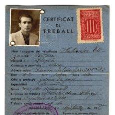 Militaria: GENERALITAT DE CATALUNYA - CERTIFICAT DE TREBALL - COLECTIVIDAD OBRERA FÁBREGAS - 1938 - 150X108. Lote 243411820