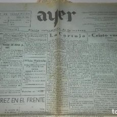 Militaria: LA DIFICIL SITUACION DE MADRID . 22 DE OCT DE 1936. PERIODIO AYER. JEREZ DE LA FRONTERA.. Lote 244898100