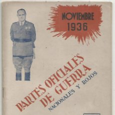 Militaria: PARTES OFICIALES DE GUERRA NACIONALES Y ROJOS Nº V NOVIEMBRE 1936 EDITORIAL CAMARASA MADRID 1942 MBE. Lote 246228130