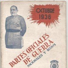 Militaria: PARTES OFICIALES DE GUERRA NACIONALES Y ROJOS Nº IV OCTUBRE 1936 UNION RADIO MADRID MBE. Lote 246228415