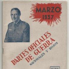 Militaria: PARTES OFICIALES DE GUERRA NACIONALES Y ROJOS Nº VIII MARZO 1937 EDITORIAL CAMARASA MADRID 1942 MBE. Lote 246231420