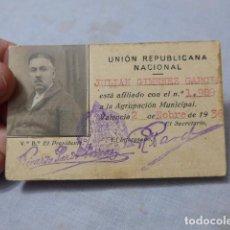 Militaria: * ANTIGUO CARNET DEL PARTIDO UNION REPUBLICANA NACIONAL, 1936, GUERRA CIVIL. ORIGINAL. ZX. Lote 246557150