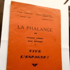 Militaria: LIBRO FALANGE ESPAÑOLA GUERRA CIVIL ,1936,PARIS,LA PHALANGE,FRANCO,FASCISMO COLECCIONISMO. Lote 253702400