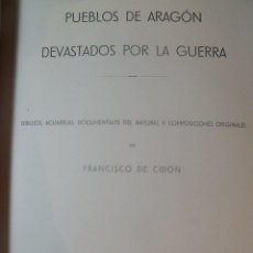 Militaria: PUEBLOS DE ARAGON DEVASTADOS POR LA GUERRA FRANCISCO CIDON 1943 EJEMPLAR Nº 45. Lote 257567090