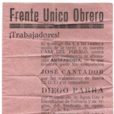 Militaria: PUBLICIDAD ORIGINAL FRENTE ÚNICO OBRERO, JÁTIVA (VALENCIA) CONFERENCIA ANTIFASCISTA PRE GUERRA CIVIL. Lote 257657725