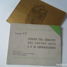 Militaria: INVITACIÓN COMPLETA AL DESFILE DE LA VICTORIA EN MADRID - 19 DE MAYO DE 1939 CON EL CROQUIS DE LAS T. Lote 260854690