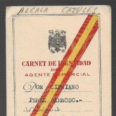 Militaria: ALCALA D LOS GANZULES--CADIZ-- CARNET AGENTE COMERCIAL- VER FOTO. Lote 263180990
