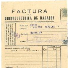 Militaria: GUERRA CIVIL 31-10-1937. FACTURA HIDROELÉCTRICA DE BADAJOZ A ACCIÓN POPULAR. Lote 267068079