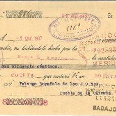 Militaria: GUERRA CIVIL 5-5-1937. LETRA BANCO HISPANO A FALANGE ESPAÑOLA DE LAS JONS PUEBLA DE LA CALZADA. Lote 267068739