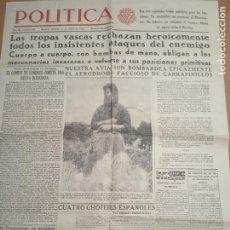 Militaria: PERIODICO POLITICA. ORGANO DE IZQUIERDA REPUBLICANA. 10-6-1937. GUERRA CIVIL. TROPAS VASCAS, GARRAPI. Lote 267705559