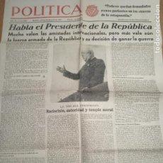 Militaria: PERIODICO POLITICA. ORGANO DE IZQUIERDA REPUBLICANA. 20-7-1937. GUERRA CIVIL. AZAÑA, ASTURIAS.... Lote 267705784