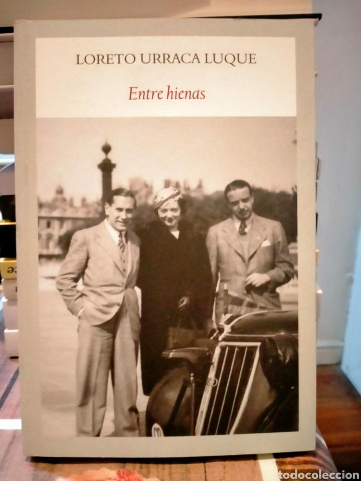 LORETO URRACA LUQUE. ENTRE HIENAS .FUNAMBULISTA (Militar - Guerra Civil Española)
