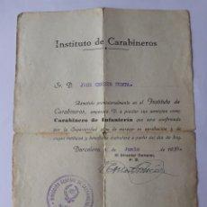 Militaria: INSTITUTO CARABINEROS. ADMISIÓN PROVISIONAL. BARCELONA 1938.. Lote 270157543