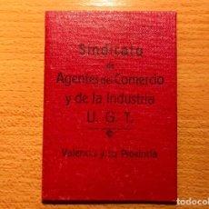 Militaria: VALENCIA U.G.T. SINDICATO DE AGENTES DE COMERCIO Y DE LA INDUSTRIA. Lote 273945378