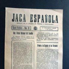 Militaria: JACA ESPAÑOLA ( 1 OCT. 1937 ) OFICINA PRENSA Y PROPAGANDA / INFORMACIÓN DE LA GUERRA CIVIL / HUESCA. Lote 278801213