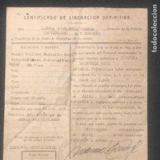 Militaria: CERTIFICADO DE LIBERACIÓN DEFINITIVA , VECINA DE LA BISBAL DEL PENEDÈS 1945 GUERRA CIVIL.. Lote 288468018