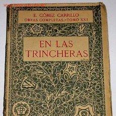 Militaria: GÓMEZ CARRILLO, E - EN LAS TRINCHERAS 1921. Lote 13996207