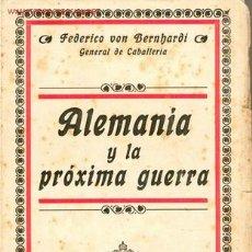 Militaria: 1916. ALEMANIA Y LA PROXIMA GUERRA I GUERRA MUNDIAL. Lote 27278186