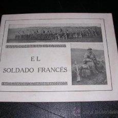 Militaria: LIBRO - EL SOLDADO FRANCES, MUY ILUSTRADO , 1918. Lote 9540952