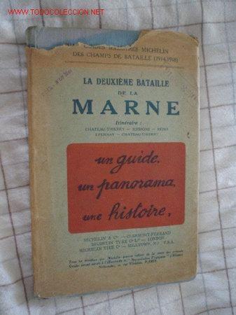 LA DEUXIÈME BATAILLE DE LA MARNE (TEXTO EN FRANCÉS) (Militar - I Guerra Mundial)