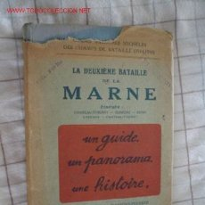Militaria: LA DEUXIÈME BATAILLE DE LA MARNE (TEXTO EN FRANCÉS). Lote 26329541