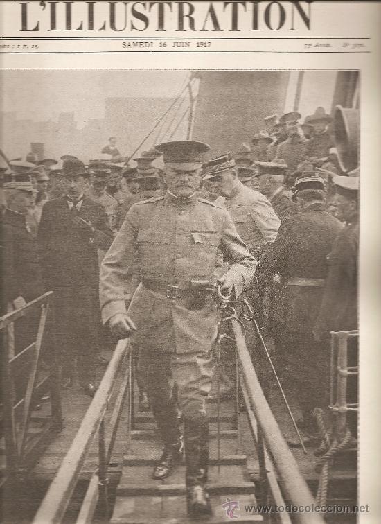 212. LLEGADA DEL GENERAL PERSHING A FRANCIA.I GUERRA MUNDIAL (Militar - I Guerra Mundial)