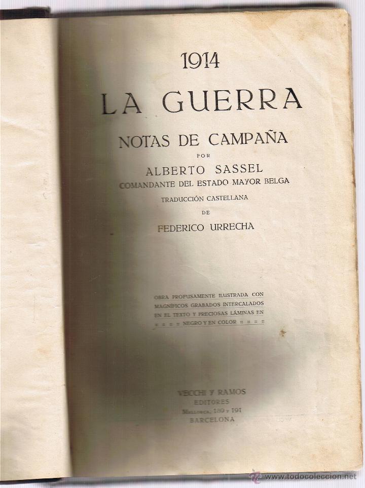 1914 LA GUERRA - NOTAS DE CAMPAÑA - ALBERTO SASSEL (Militar - I Guerra Mundial)
