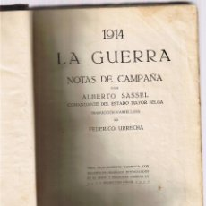 Militaria: 1914 LA GUERRA - NOTAS DE CAMPAÑA - ALBERTO SASSEL. Lote 50492805