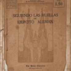 Militaria: SIGUIENDO LAS HUELLAS DEL EJERCITO ALEMAN.. Lote 72043599