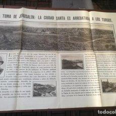 Militaria: CARTEL LA TOMA DE JERUSALÉN: LA CIUDAD SANTA ES A LOS TURCOS. I PRIMERA GUERRA MUNDIAL(1914-1918). Lote 129708879